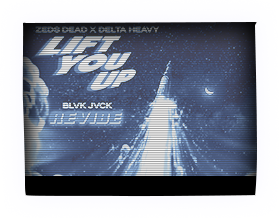 BLVK JVCK - LIFT YOU UP (REVIBE)